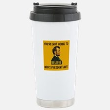 YOU WERE A REPUBLICAN !!! ~ Travel Mug