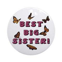 Best Big Sister! Ornament (Round)