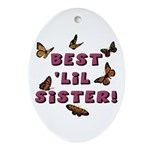 Best 'Lil Sister! Oval Ornament