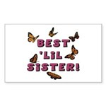 Best 'Lil Sister! Rectangle Sticker