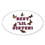 Best 'Lil Sister! Oval Sticker