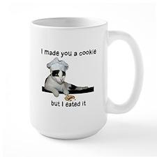 Made you a Cookie Mug