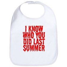I know who you did last summe Bib