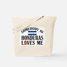 Somebody In Honduras Tote Bag