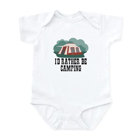 I'd rather be camping Infant Bodysuit