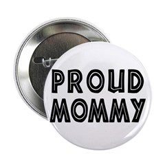 Proud Mommy 2.25