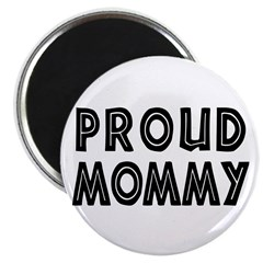 Proud Mommy Magnet