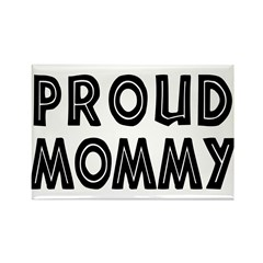Proud Mommy Rectangle Magnet