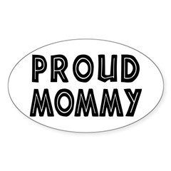 Proud Mommy Oval Decal