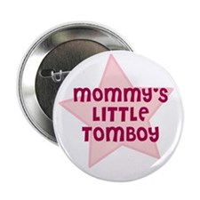 Mommy's Little Tomboy Button