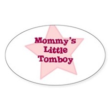 Mommy's Little Tomboy Oval Decal