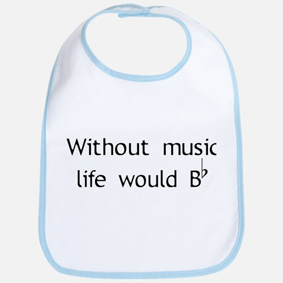 Without Music Life Would Be F Bib
