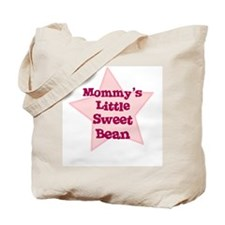Mommy's Little Sweet Bean Tote Bag