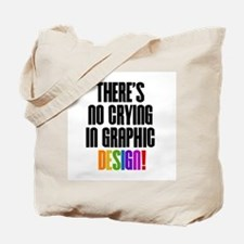 No Crying Tote Bag
