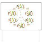 PEACE LOVE AND JOY Yard Sign