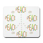 PEACE LOVE AND JOY Mousepad