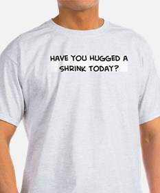 Hugged a Shrink Ash Grey T-Shirt