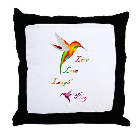 Hummingbird Live Love Laugh P Throw Pillow