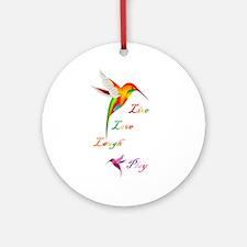 Hummingbird Live Love Laugh P Ornament (Round)