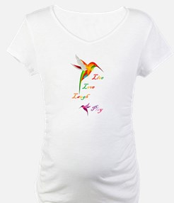 Hummingbird Live Love Laugh P Shirt