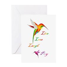 Hummingbird Live Love Laugh P Greeting Card