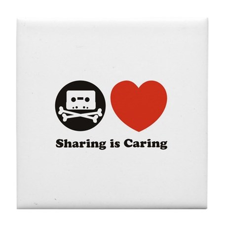 sharing is caring, pro piracy Tile Coaster
