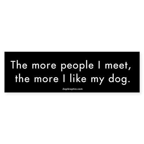 More People/Dog Bumper Sticker
