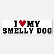 Love My Smelly Dog Bumper Bumper Bumper Sticker