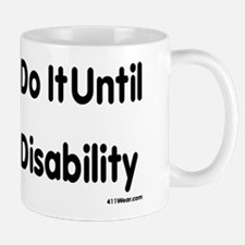 Actuaries Do It Until Death Or Disability_b Mugs