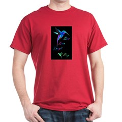 Hummingbird Live Love Laugh P T-Shirt
