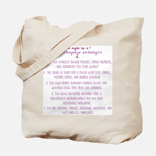 You might be a Speech Patholo Tote Bag