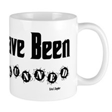 You Have Been Out Gunned Mug
