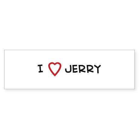 I Love JERRY Bumper Sticker