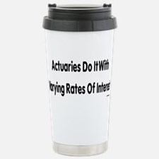 Be a actuary Thermos Mug