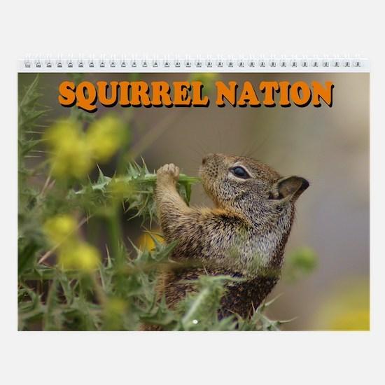 Squirrel Nation Wall Calendar