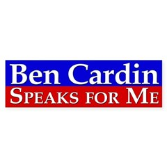Ben Cardin Speaks for Me Bumper Bumper Sticker