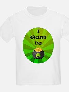 I Want Da Gold T-Shirt
