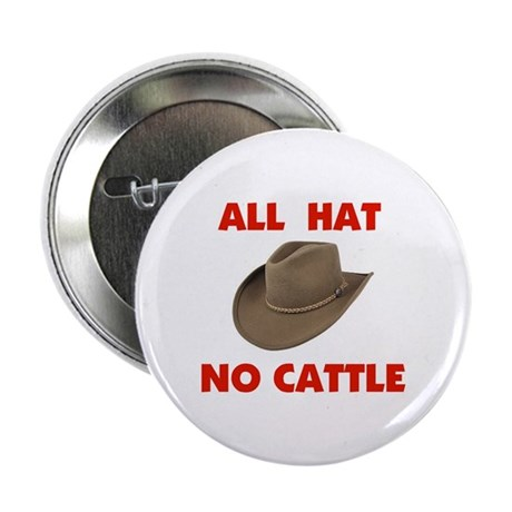"REAL COWBOYS HAVE CATTLE 2.25"" Button"
