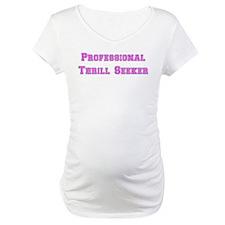 Professional Thrill Seeker Shirt