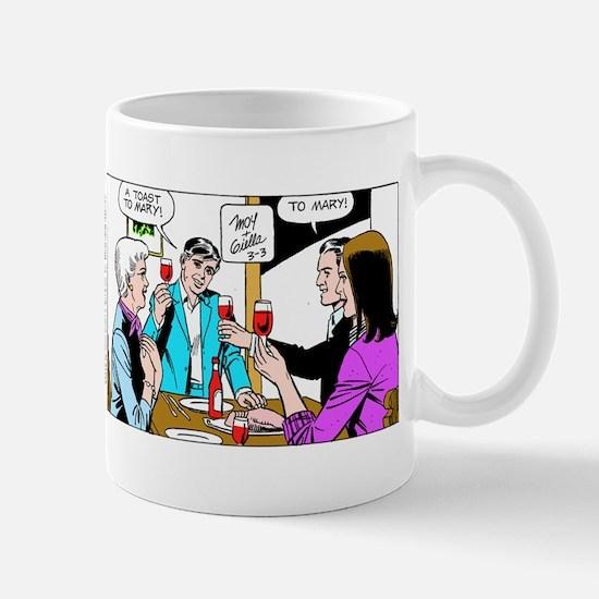 A Toast To Mary Mug