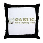 Garlic Makes Everything Bette Throw Pillow