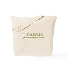 Garlic Makes Everything Bette Tote Bag