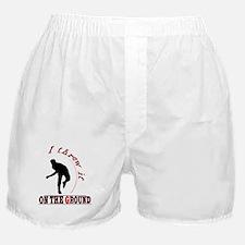 I Threw It On The Ground Boxer Shorts