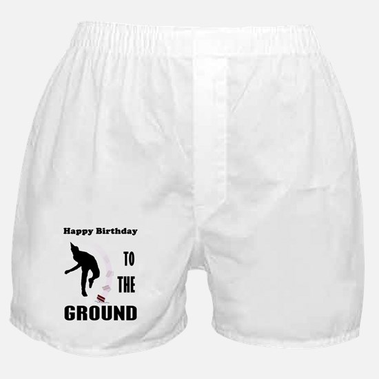 Happy Birthday To The Ground Boxer Shorts