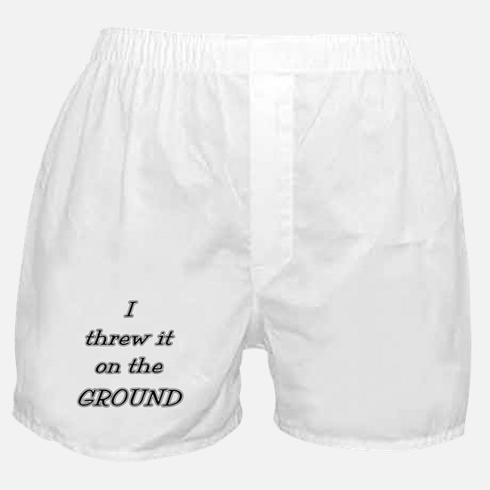 I Threw It On The Ground (tex Boxer Shorts