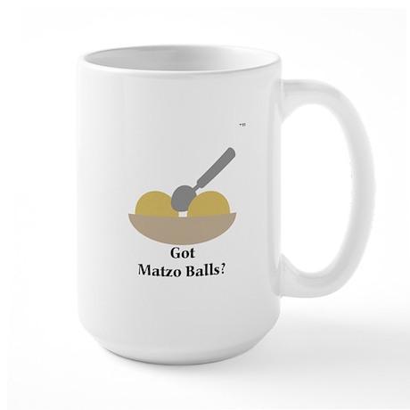 """Got Matzo Balls?"" Large Mug"