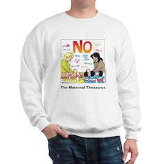 Maternal Thesaurus Sweatshirt