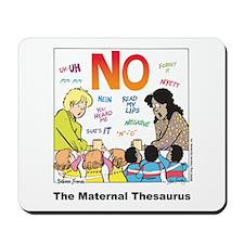 Maternal Thesaurus Mousepad