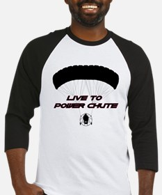 """Live to Power Chute"" Baseball Jersey"