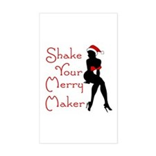 Shake Your Merry Maker Rectangle Decal